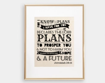 Jeremiah 29:11 | Wall Art | For I Know The Plans I Have For You | Bible Verse Print | Christian Wall Art | Scripture Art | Bible Verse Art
