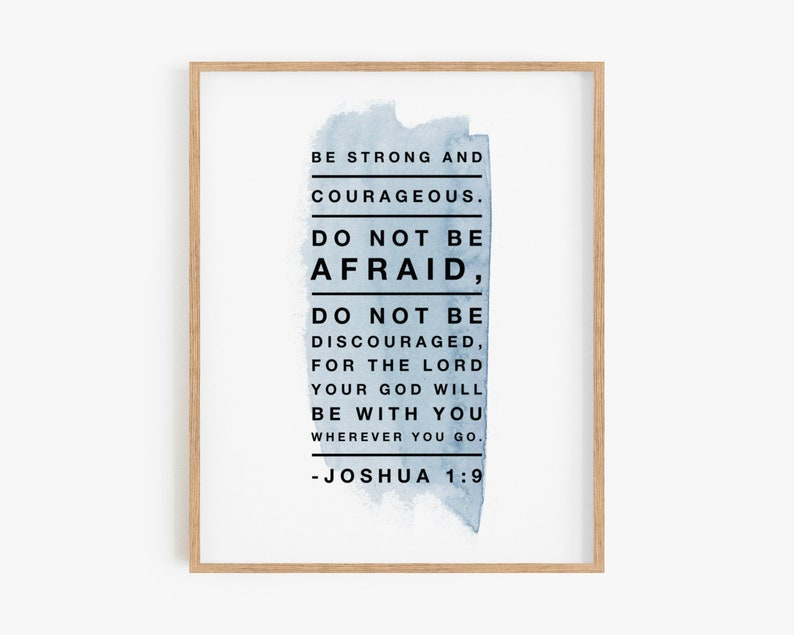 Joshua 1:9  Be strong and courageous  Printable  Instant image 0