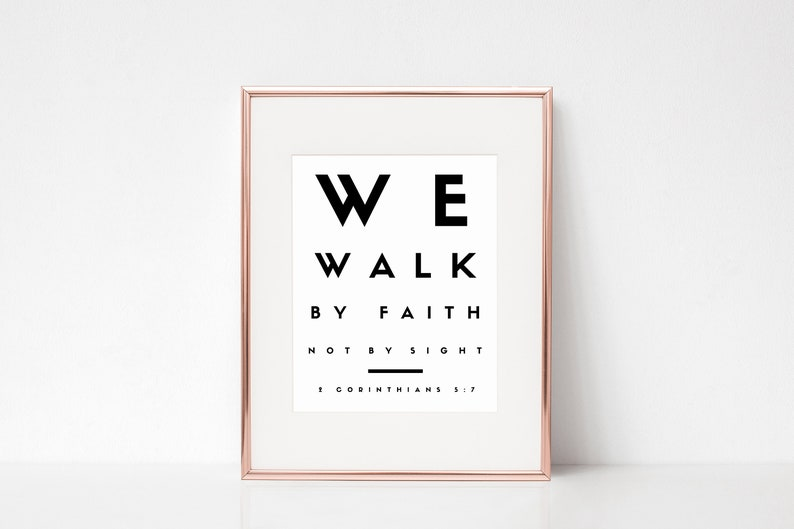 We Walk By Faith Not By Sight  2 Corinthians 5:7  Christian image 0