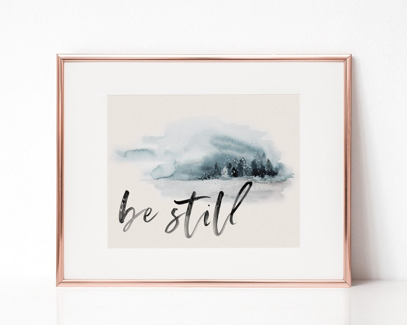 Be still  printable  christian wall art  Bible verse print image 0