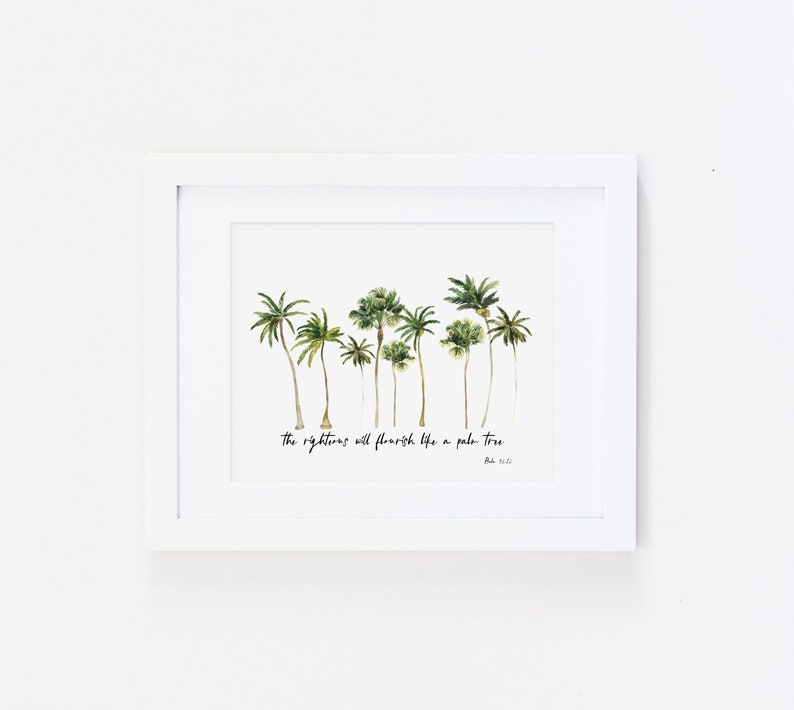 Psalm 92 12  the righteous will flourish like a palm tree  image 0