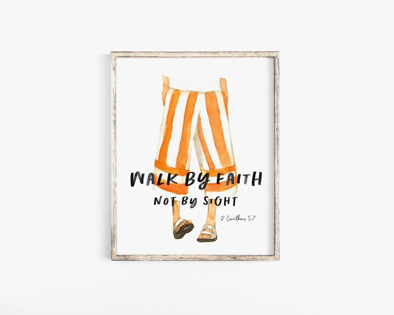 Walk By Faith  Not By Sight  2 Corinthians 5:7  Instant image 0
