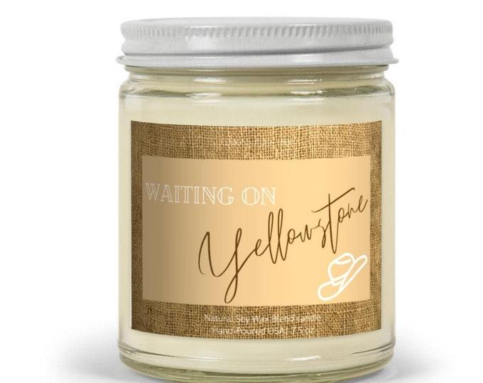 Waiting On Yellowstone,  Natural Soy Wax Blend Candle 7.5oz, Yellowstone Ranch, Vanilla Cinnamon Candle, Fall Candle, Yellowstone Season 4