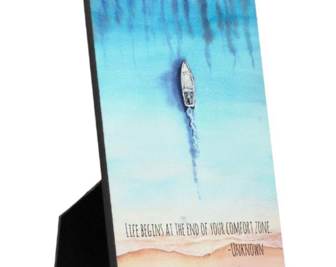 """Ocean Tabletop Plaque with Easel, Watercolor Ocean, Boat, Quote """"Life Begins at the End of Your Comfort Zone"""" Ocean Theme Decor, Office"""
