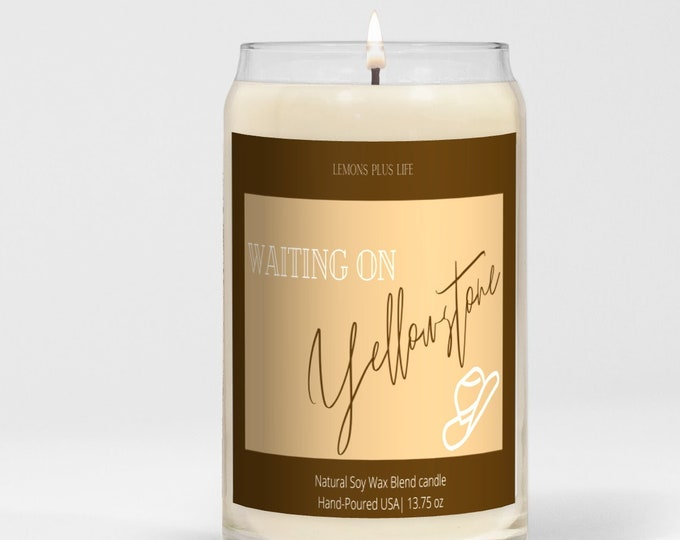 Waiting On Yellowstone Fall Candle, Large Soy Wax Blend Candle 13.75 oz, Vanilla and Cinnamon, Yellowstone Season 4 Candle, Fall Candle