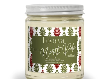 Christmas Candle, Love ya to the North Pole and Back, Natural Soy Wax Blend Candle 7.5 oz, Retro, Christmas Candle Gift