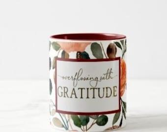 """Gratitude Mug, Orange and Peach Mug """"Overflowing with Gratitude"""" Fall Gift Mug, Gift for Her, Thanksgiving Hostess Gift Mug"""