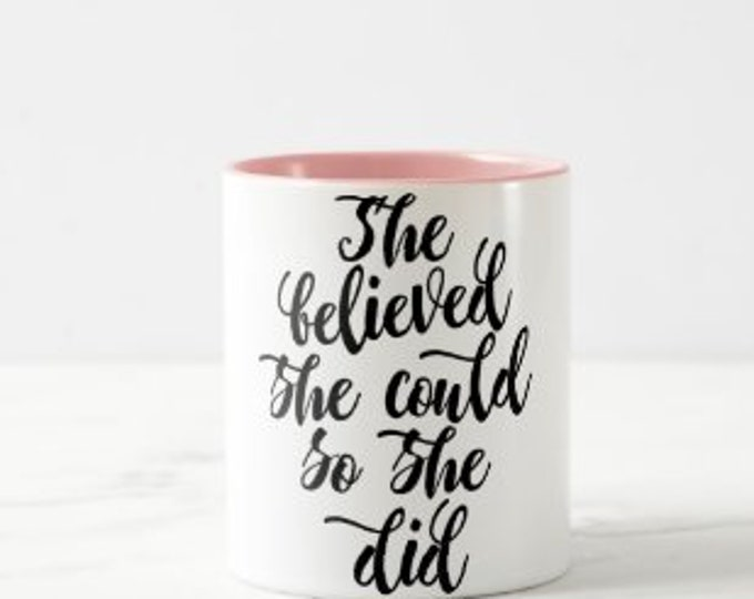 """Inspirational Ceramic Mug """"She Believed She Could So She Did"""" White and Pink Mug, Gift for Her, Mug With Words, Any Occassion Gift"""