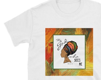 Short-Sleeve, Unisex T-Shirt, The God Who Sees Me, Bible Verse, Woman and Colorful Turban