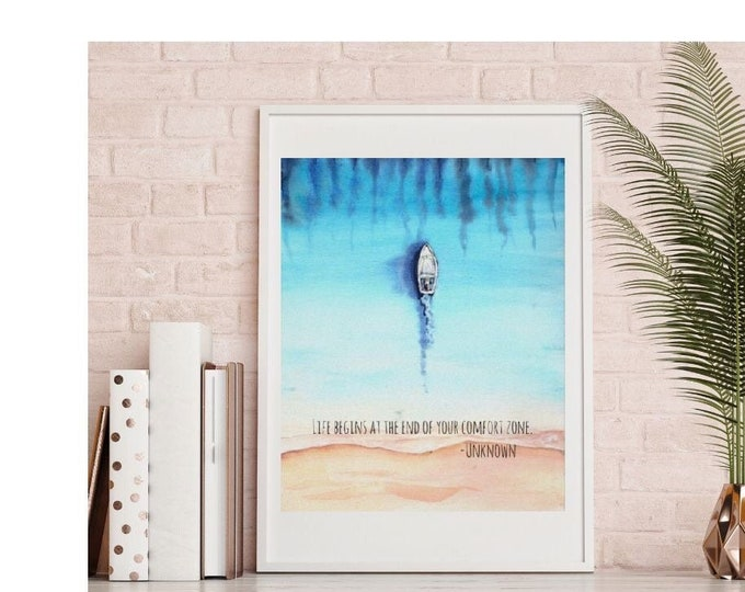 """Ocean Wall Art, Ocean and Boat Wall Art Print, Watercolor Ocean, Boat, Quote """"Life Begins at the End of Your Comfort Zone"""" Wall Decor"""