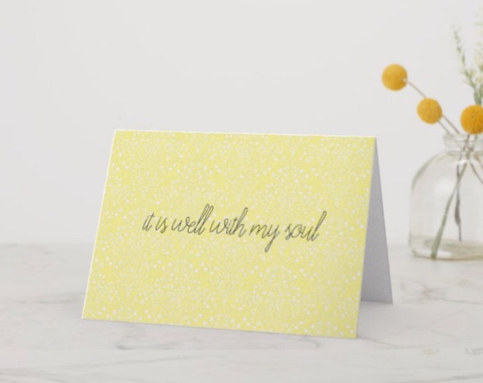 "Greeting Card ""it is well with my soul"""
