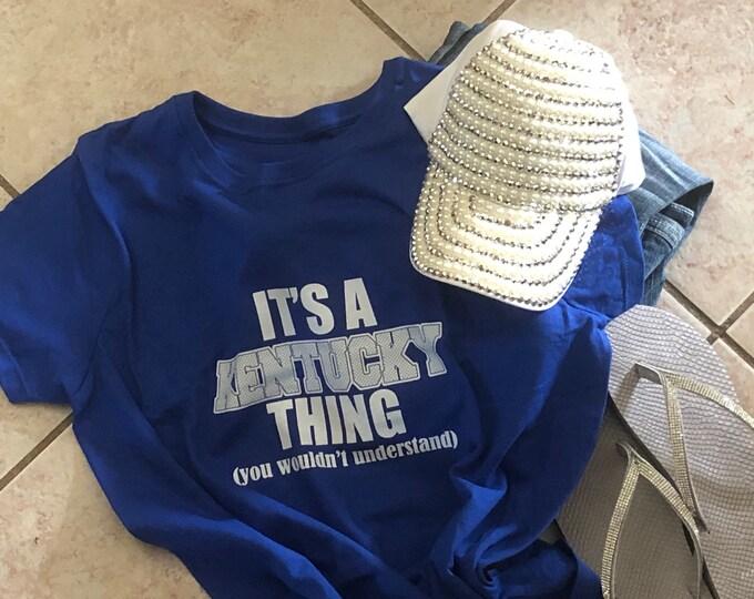 """Women's T-shirt """"It's a Kentucky Thing..."""""""