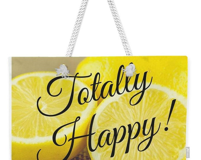 "Weekender Lemon Tote Bag ""Totally Happy"""