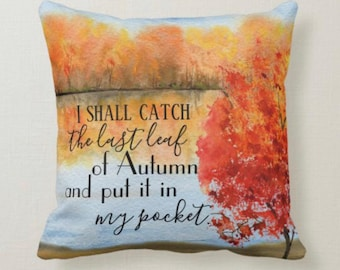 """Autumn Pillow, Quote """"...the Last Leaf of Autumn..."""" Two Pillows in One, """"Every Road Leads Home"""" Watercolor Fall Landscape, Fall Decor"""