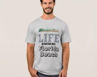 """Men's T-shirt """"Life is Better on a Florida Beach"""""""