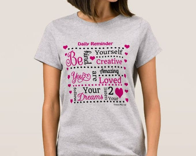 Daily Reminder Women's Inspirational T-shirt