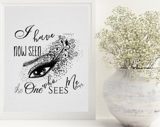 Print, The One Who Sees, Typography, Bible Verse Poster