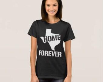 "Women's T-shirt ""Texas Home Forever"""