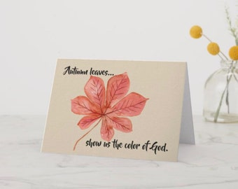 Greeting Card Autumn Leaves The Color of God