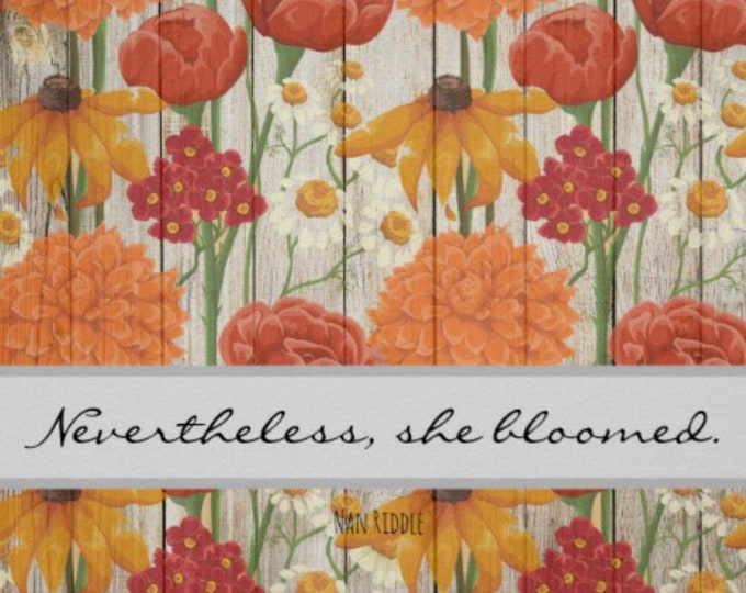 Floral Print, Wildflowers, Nevertheles She Bloomed, Orange & Yellow, Floral, Typography, Inspirational, Quote, Wall ArtPoster