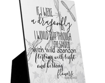 Dragonfly Tabletop Plaque with Easel, Quote, If I Were a Dragonfly 8 X 10 or 5 X 7, Whimsical Home Decor, Dragonfly Decor