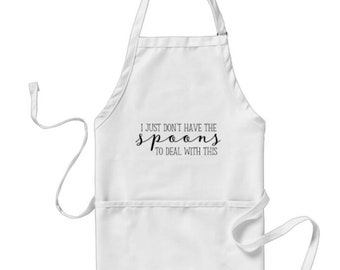 "Kitchen Apron, ""I Just Don't Have the Spoons to Deal With This"" White Apron, Classic, Three Pockets"