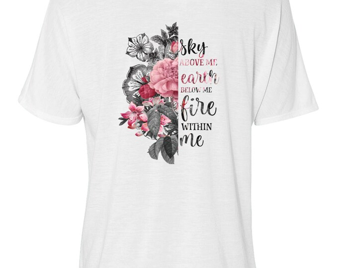 "Bella Women's Flowy Slouchy Tee, Floral, Quote, ""Sky Above Me..."""