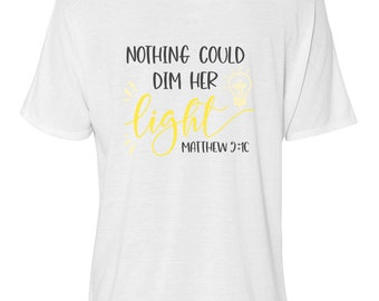 "Bella Women's Flowy Slouchy Tee ""Nothing Could Dim Her Light"" Women's T-shirt, Size Small-Plus"