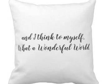 "Musical Throw Pillow ""What a Wonderful World"""