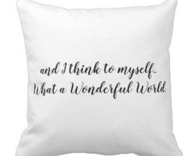 "Musical Throw Pillow ""What a Wonderful World"""