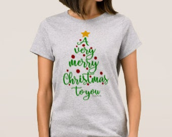 "Christmas Tree T-shirt ""A Very Merry Christmas To You"""