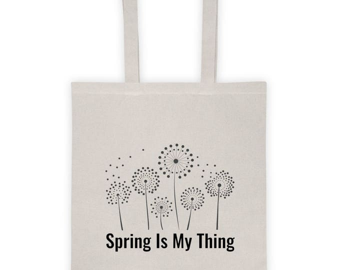 "Tote bag ""Spring Is My Thing"""