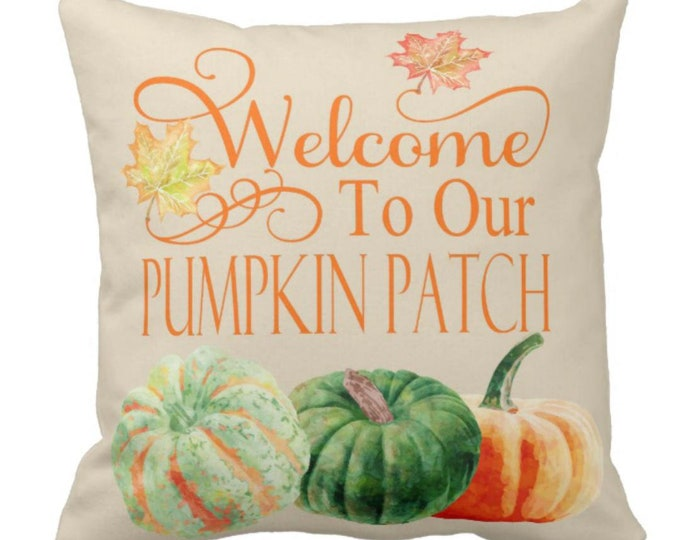 Throw Pillow Pumpkin Decor Welcome to Our Pumpkin Patch Farmhouse Decor Halloween & Thanksgiving Decor Autumn Decor Pumpkin Pillows