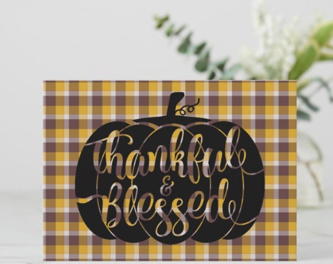 "5 X 7 Flat Greeting Card To Frame ""Thankful & Blessed"" Pumpkin Plaid"
