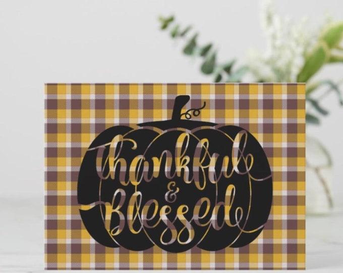 "5 X 7 Flat Greeting Card To Frame ""Thankful & Blessed"" Pumpkin Plaid"