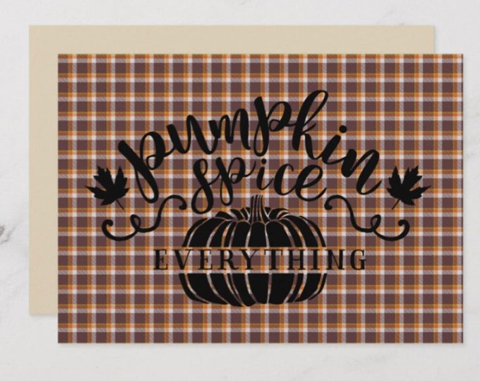 5 X 7 Fall Flat Greeting Card Plaid Pumpkin Spice Everything