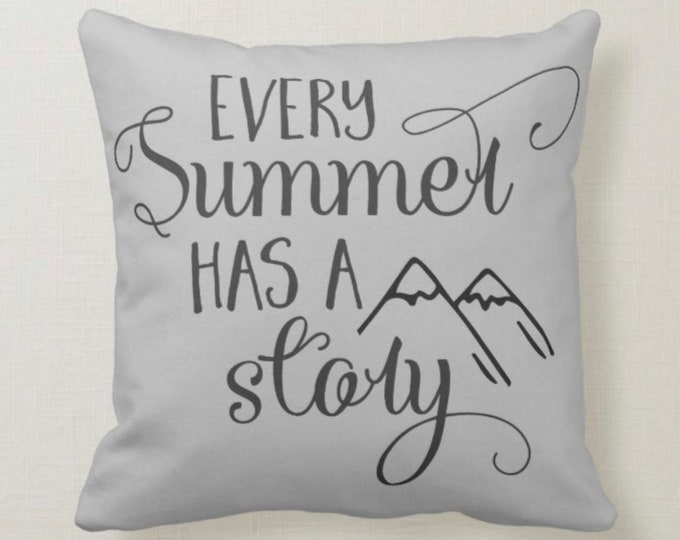 Throw Pillow, Every Summer Has A Story, Grey, Typography, Gray Pillow
