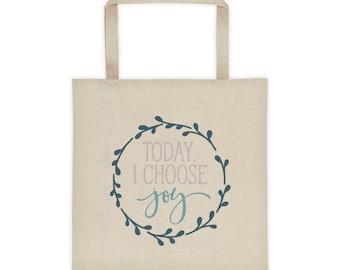 Canvas Tote Bag Today I Choose Joy