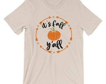 Fall Shirt It's Fall Y'all Halloween & Thanksgiving Pumpkin Shirt Bella Canvas Unisex T-Shirt