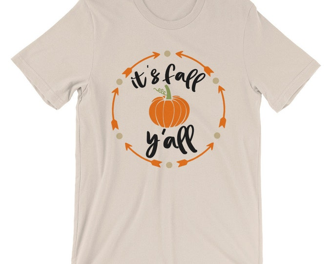 Fall Shirt It's Fall Y'all Halloween & Thanksgiving Pumpkin Shirt Bella Canvas Unisex T-Shirt