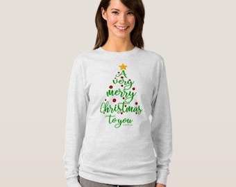 "Christmas T-shirt LS ""A Very Merry Christmas To You"""