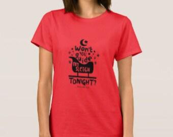 "Christmas T-shirt ""Won't You Guide My Sleigh Tonight"""