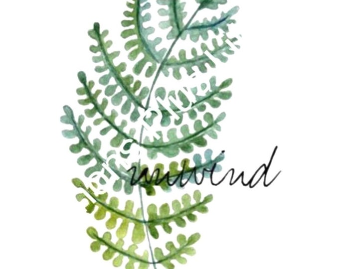 "Watercolor Botanical Fern ""Unwind""  8 X 10 Art Typography Print"