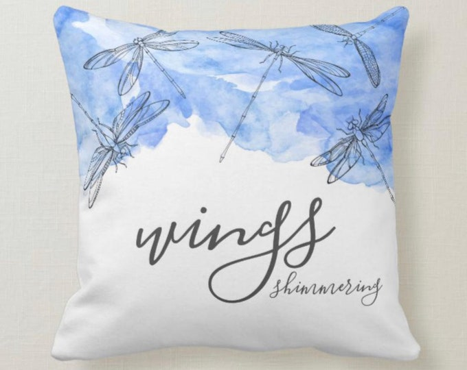 Throw Pillow, Dragonfly, Wings Shimmering, Blue & White, Typography, Dragonfly Quote,