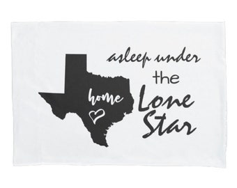 "White Pillowcase, Texas Pillow Case ""Asleep Under the Lone Star"" State of Texas, Texas Theme, Bedding,"