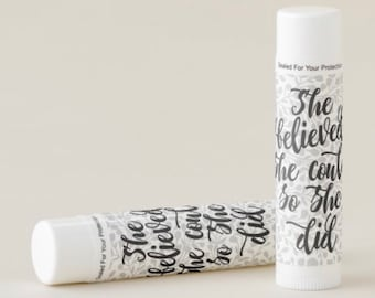 Beeswax Lip Balm, She Believed She Could So She Did, Motivational Quote, Vanilla Flavor, Set of 12