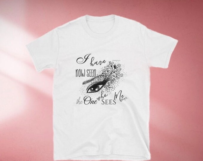 T-shirt, Short-Sleeve, Unisex, The One Who Sees Me, Faith T-shirt, Bible Verse, Typography, Graphic Eye