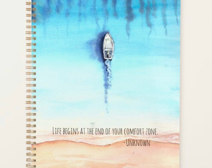 """Ocean Daily Planner, Ocean, Boat """"Life Begins at the End of Your Comfort Zone"""", Back to School, Office, Inspirational Planner, Ocean Journal"""