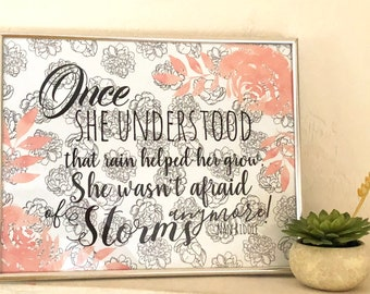 Floral Watercolor Typography Print-Not Afraid of Storms-Peach-White-Black