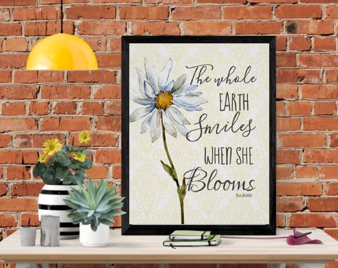"""Daisy, Wall Art, Print, """"The Whole Earth Smiles When She Blooms, Ready to Frame, Poster"""